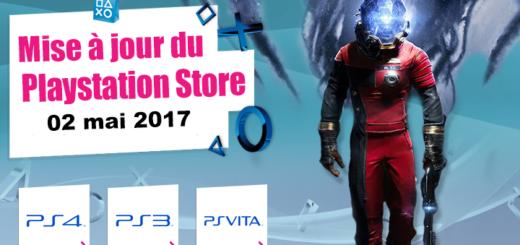 Playstation Store mise à jour du 2 mai 2017