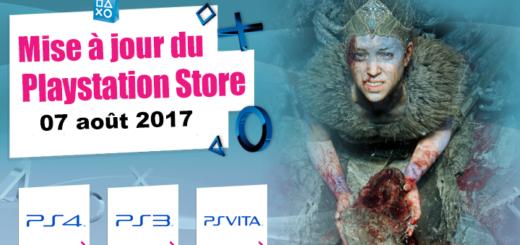 Playstation Store mise à jour du 07 août 2017