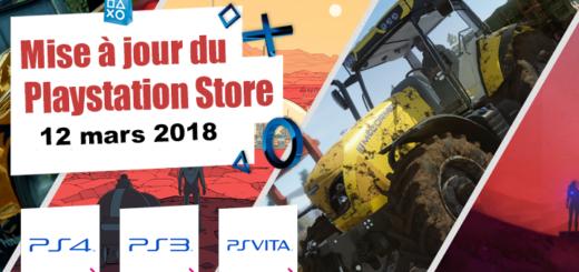 Playstation Store mise à jour du 12 mars 2018