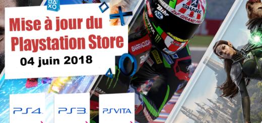 Playstation Store mise à jour du 4 juin 2018