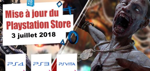 Playstation Store mise à jour du 3 juillet 2018