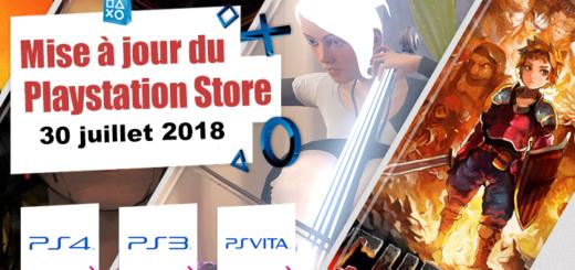 Playstation Store mise à jour du 30 juillet 2018