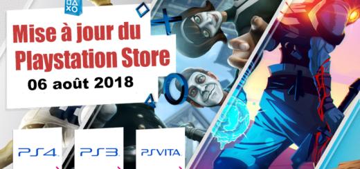 Playstation Store mise à jour du 06 août 2018