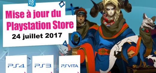 Playstation Store mise à jour 24 juillet 2017