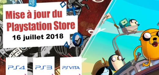 Playstation Store mise à jour du 16 juillet 2018